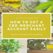 How-To-Get-A-CBD-Merchant-Account-Easily-1024x512
